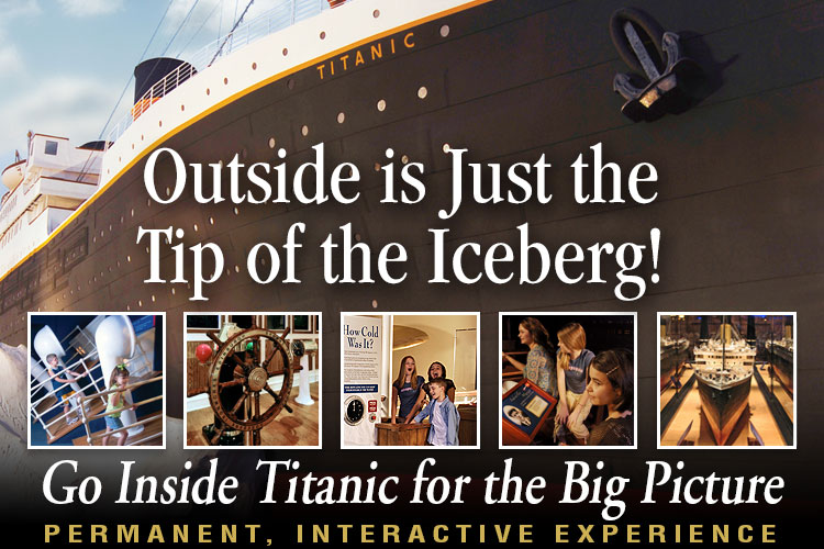 Titanic Branson tour groups and travel professionals