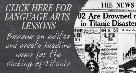 Titanic Branson Education Guide - Arts and Social Studies
