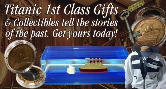 Titanic 1st Class Gifts & Collectibles tell the stories of the past. Get yours today!