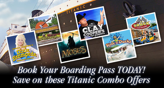 Save money with our Titanic Branson Combo Offers.