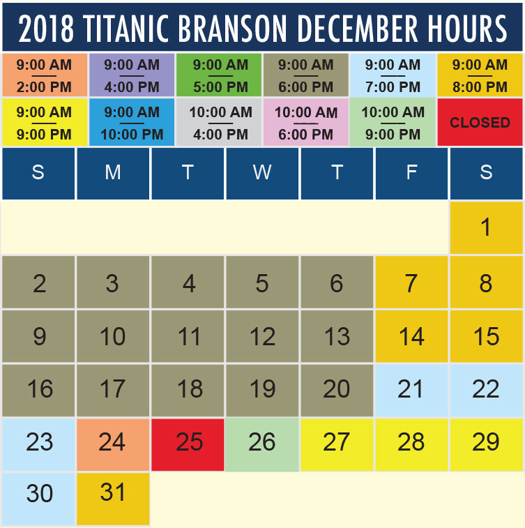 Titanic Branson December 2018 hours