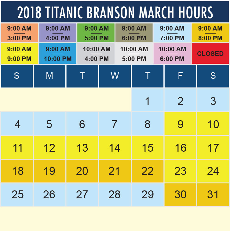 Titanic Branson March 2019 hours