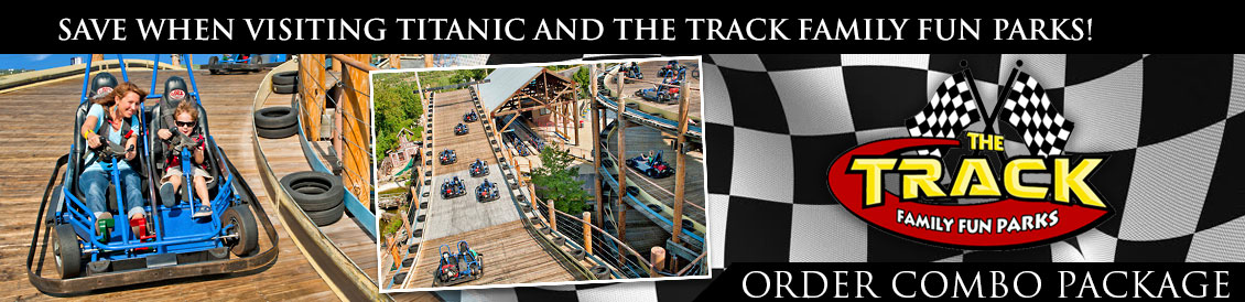 Save when visiting Titanic and the Tracks Family Fun Parks in Branson, MO. Order combo package.