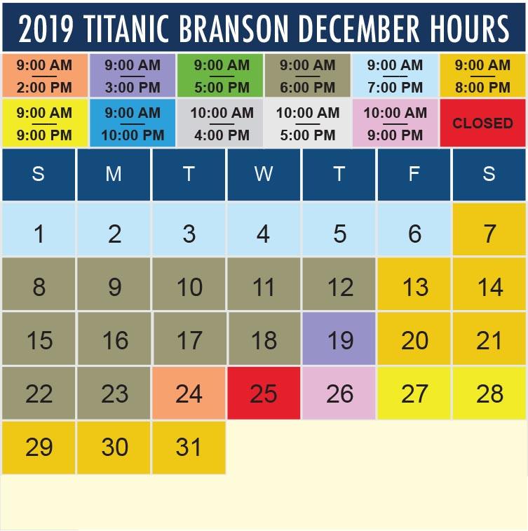 Titanic Branson December 2019 hours