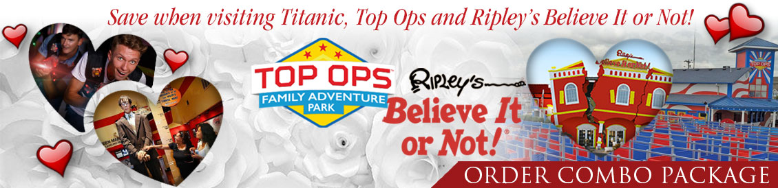 Save when visiting titanic, Top Ops and Ripley's Believe it or not! in Branson, MO. Order combo package.