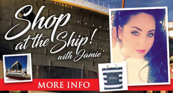 Titanic Thursdays! Shop the the Ship with Jamie. 5pm CST on Facebook Live.