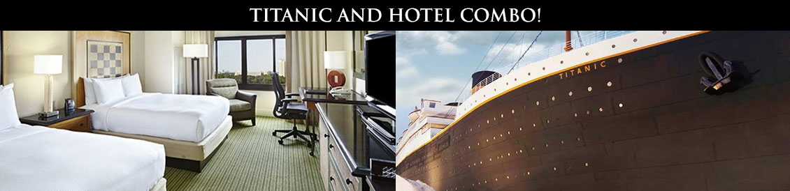 Save combining Titanic and a Branson Hotel combo package.