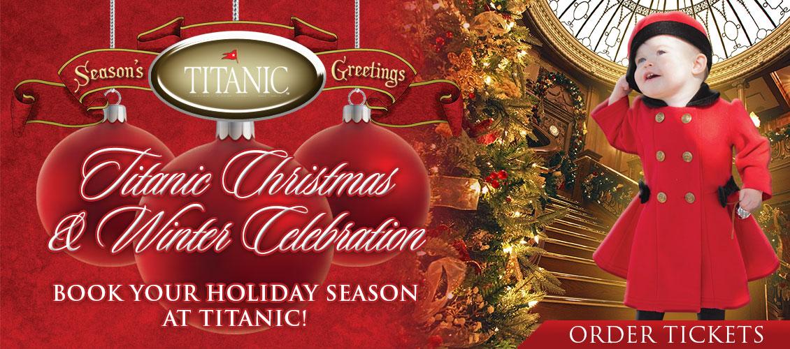 Titanic Christmas and Winter Celebration.