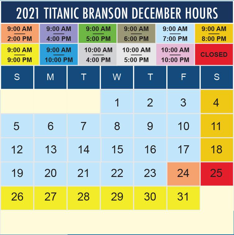 Titanic Branson December 2021 hours