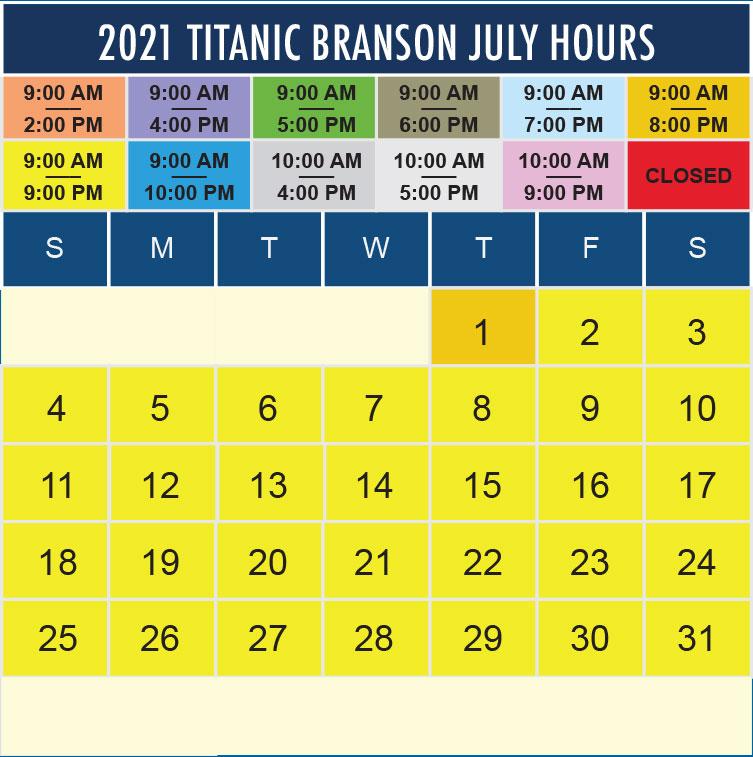 Titanic Branson July 2021 hours