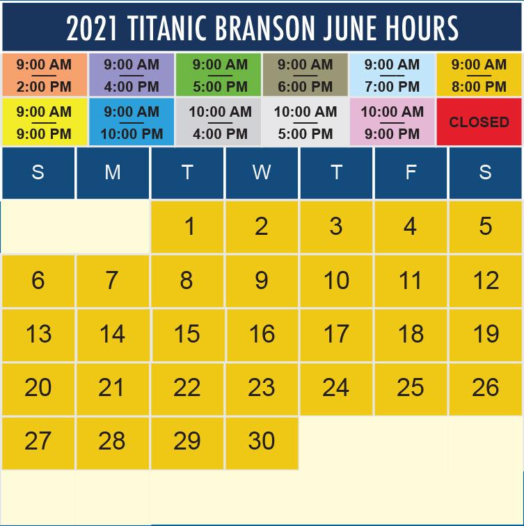 Titanic Branson June 2021 hours