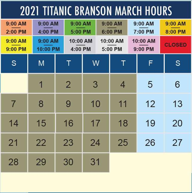 Titanic Branson March 2021 hours