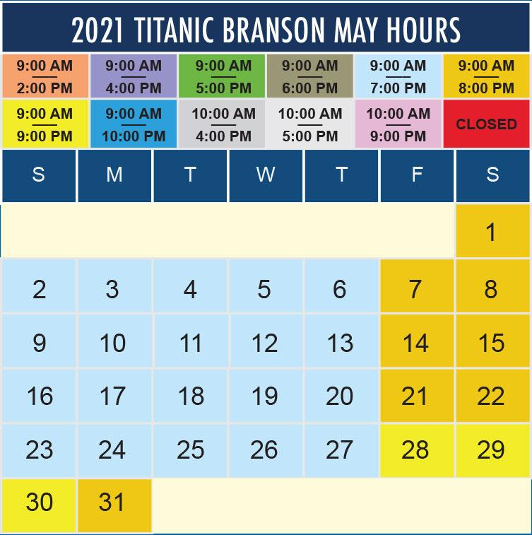 Titanic Branson May 2021 hours