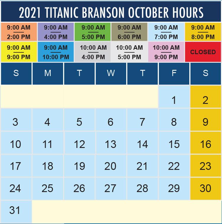 Titanic Branson October 2021 hours