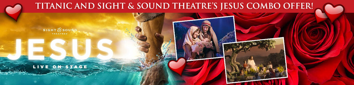 Save when visiting Titanic and Sight and Sound Theatre's Jesus in Branson, MO. Order combo package.