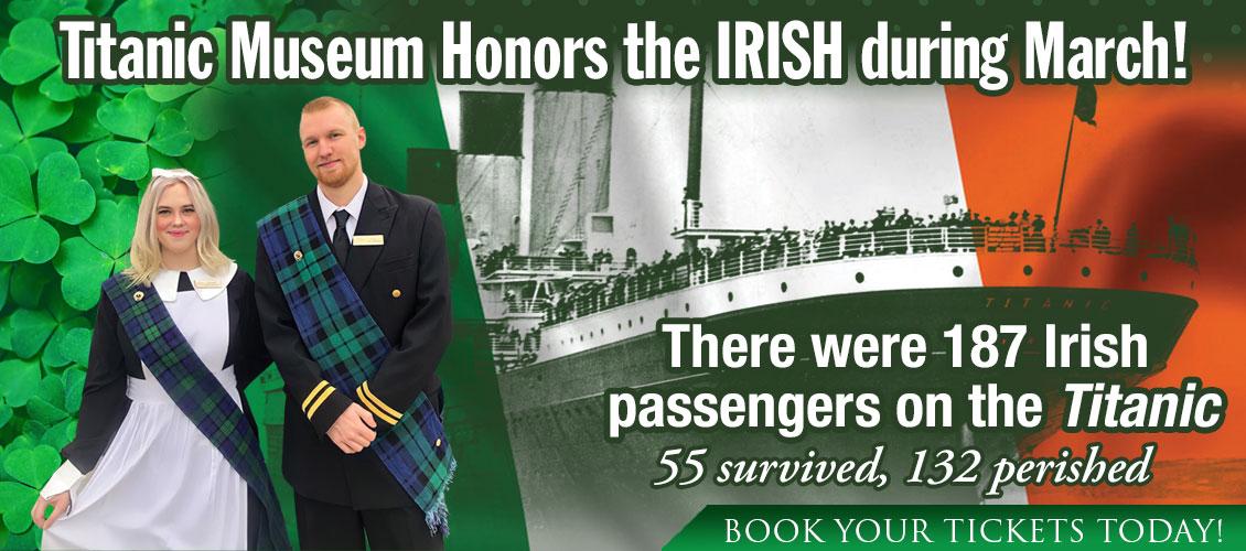 Titanic Museum honors the Irish during March!