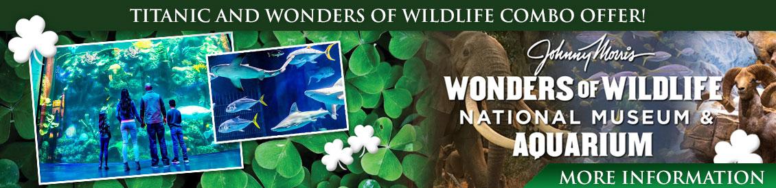 Save when visiting Titanic Museum Attraction & Johnny Morris' Wonders of Wildlife National Museum & Aquarium!