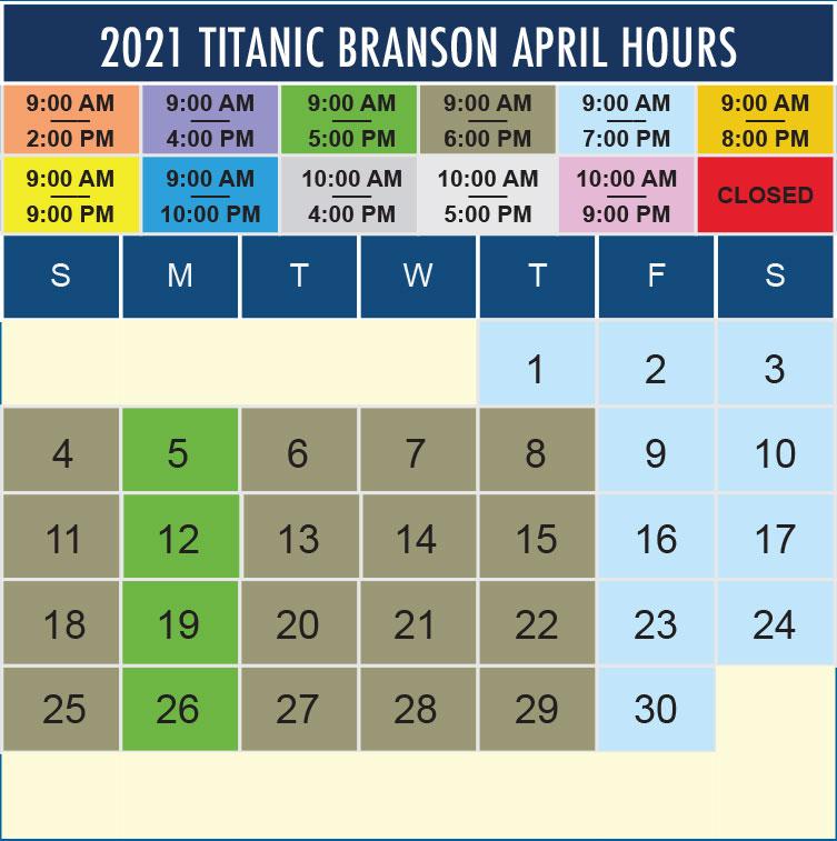 Titanic Branson April 2021 hours