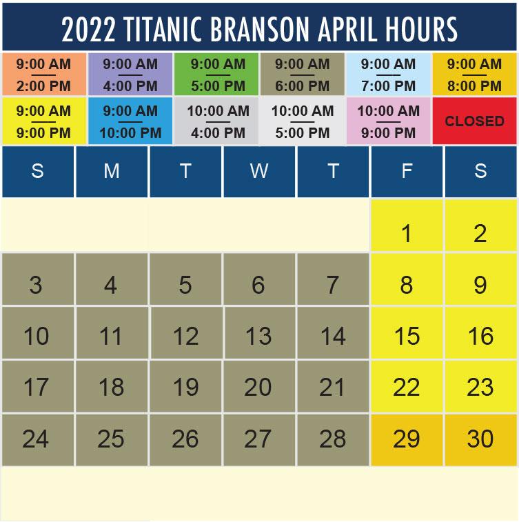 Titanic Branson April 2022 hours