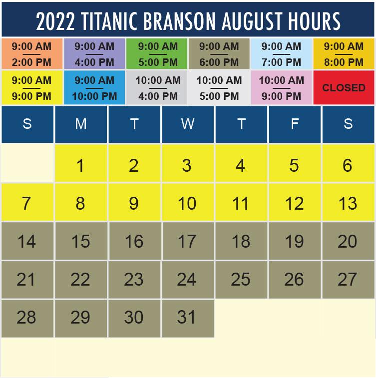 Titanic Branson August 2022 hours