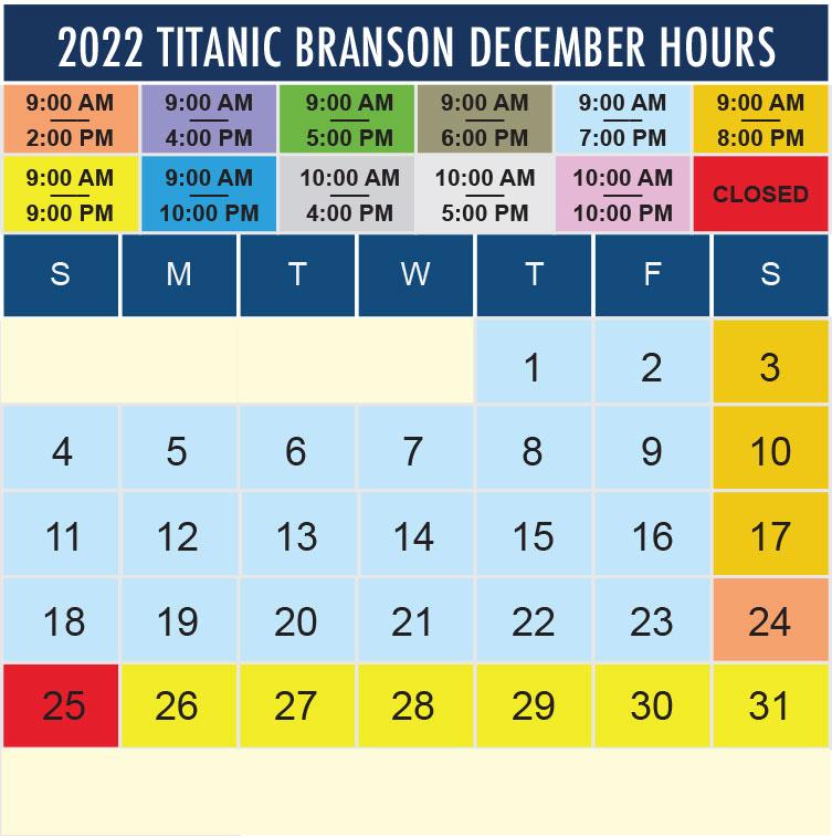 Titanic Branson December 2022 hours