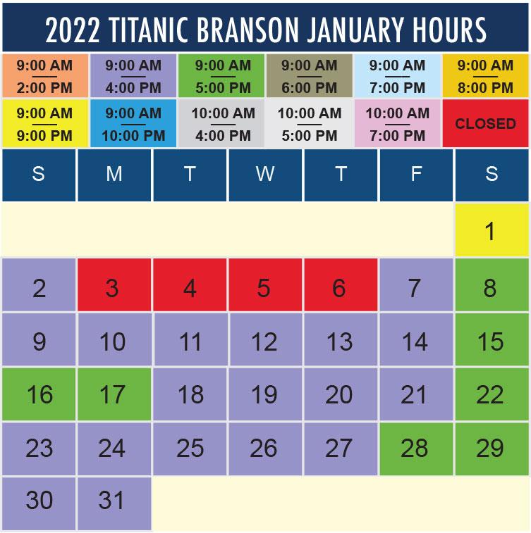 Titanic Branson January 2022 hours
