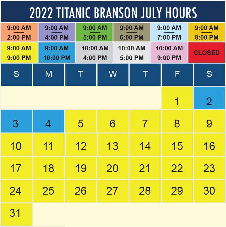 Titanic Branson July 2022 hours