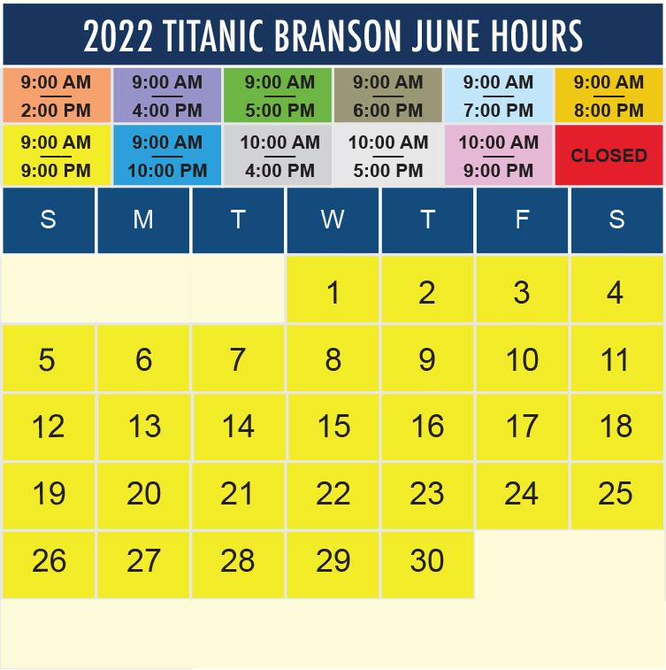 Titanic Branson June 2022 hours