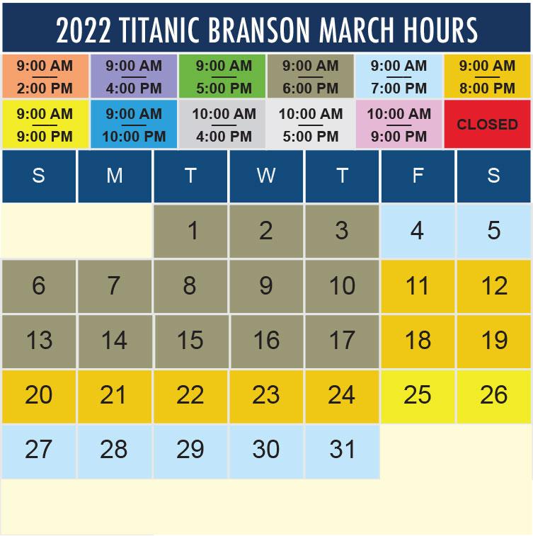 Titanic Branson March 2022 hours