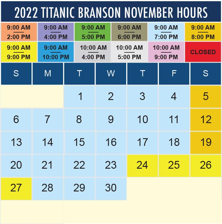 Titanic Branson November 2022 hours