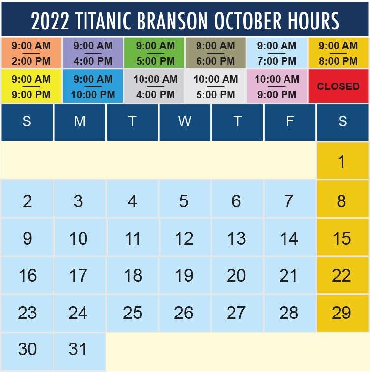 Titanic Branson October 2022 hours