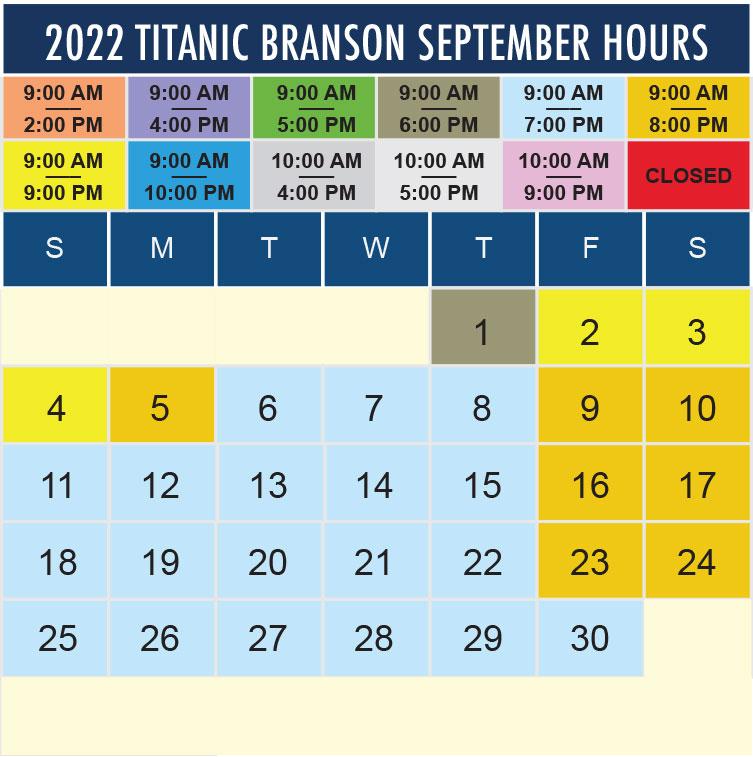 Titanic Branson September 2022 hours