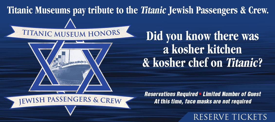 Titanic Museums pay tribute to the Titanic Jewish Passengers & Crew.