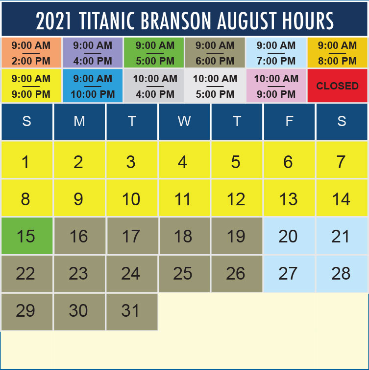 Titanic Branson August 2021 hours