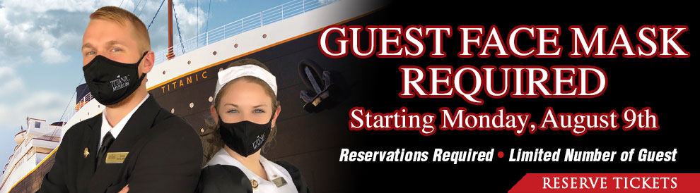 Guest Face Mask Required. Starting Monday, August 9th. Reservations are Required as many days are sold out. Call 800-381-7670.