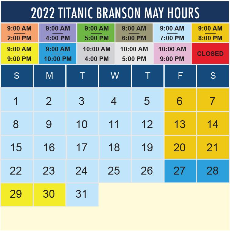 Titanic Branson May 2022 hours
